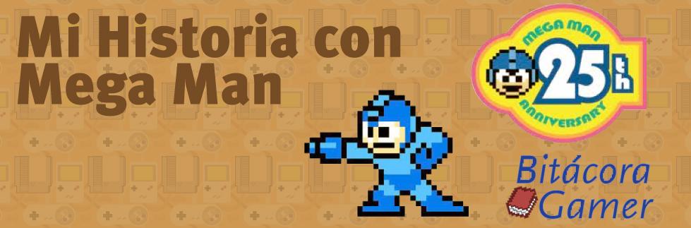 Mi Historia con Mega Man