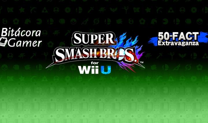 SUPER SMASH BROS. FOR WII U 50 Fact Extravaganza