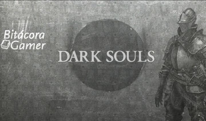 Enseñanzas de los Videojuegos Dark Souls