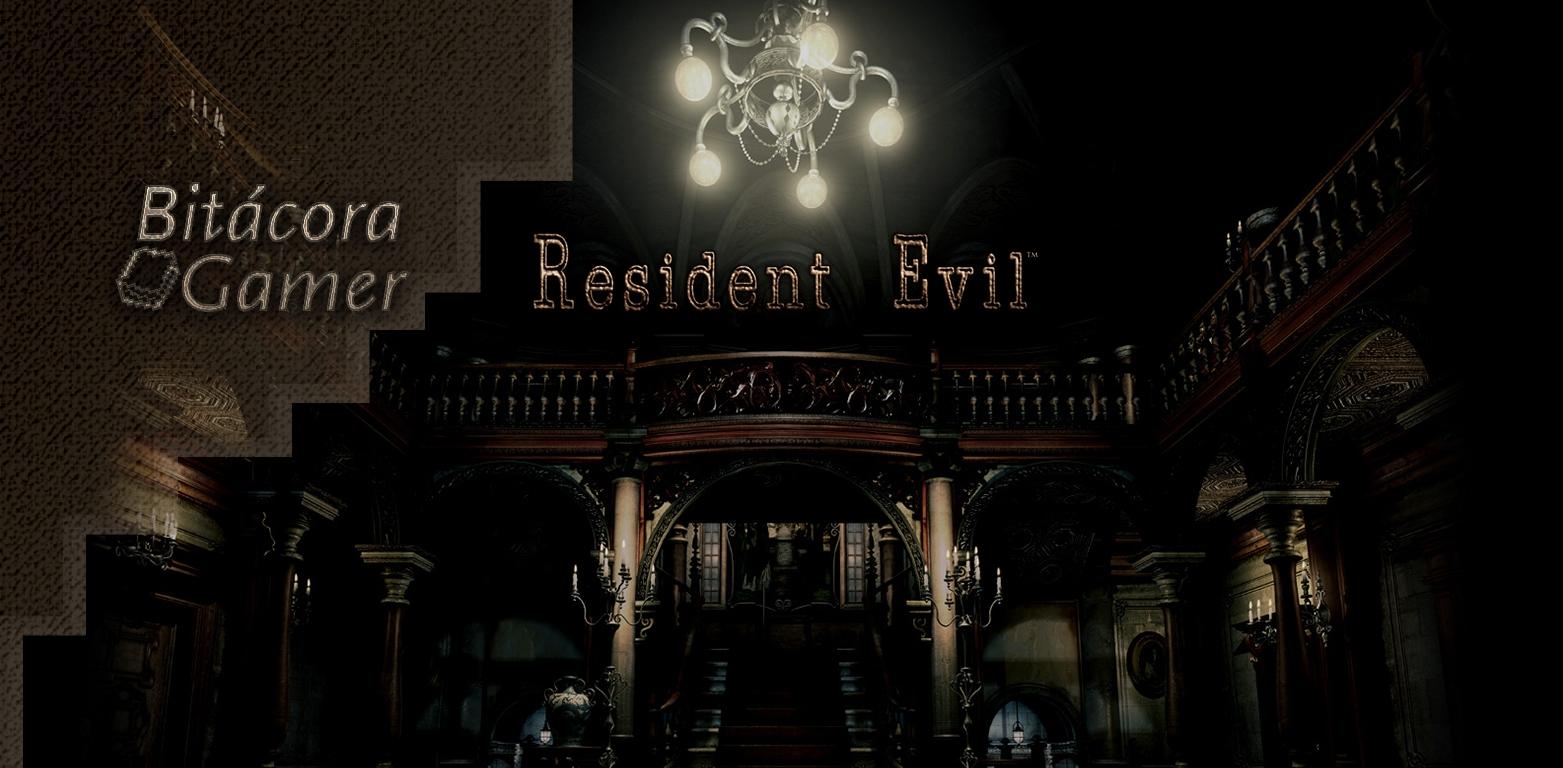 Bitácora Gamer | Por Que No Juego Resident Evil