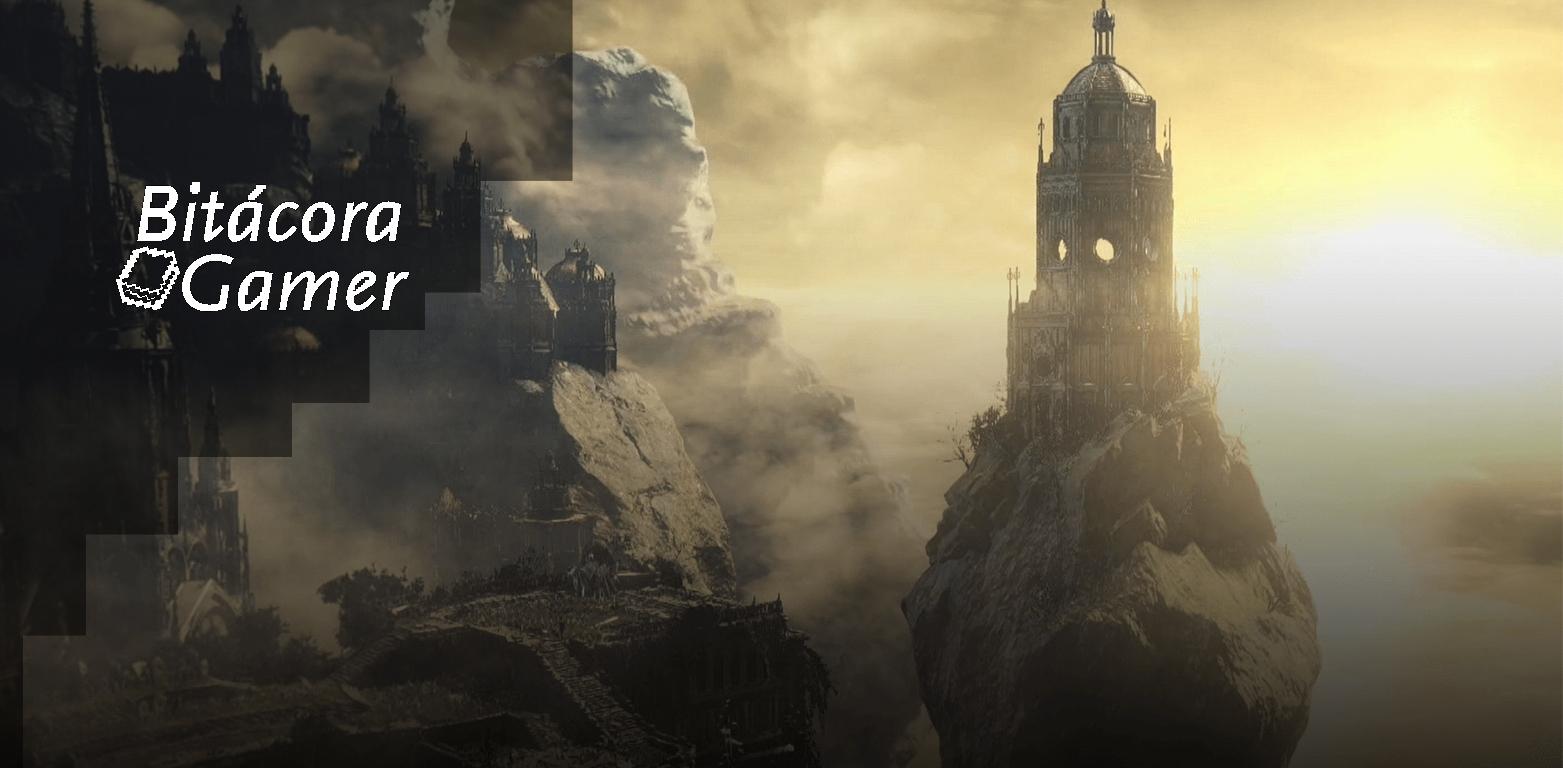 Bitácora Gamer | Que Espero Ver en Dark Souls III: The Ringed City